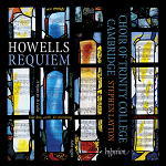 Howells - Requiem and other works